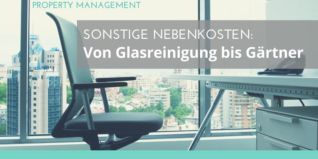 Foto: Büro mit Glasfront Text: Sonstige Nebenkosten: Von Glasreinigung bis Gärtner