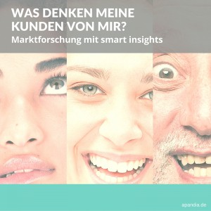 Foto: verschiedene Gesichter. Text: Was denken die Kunden von mir? Marktforschung.