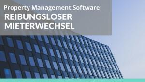 Foto: Bürogebäude Text: Property Management Software – Reibungsloser Mieterwechsel