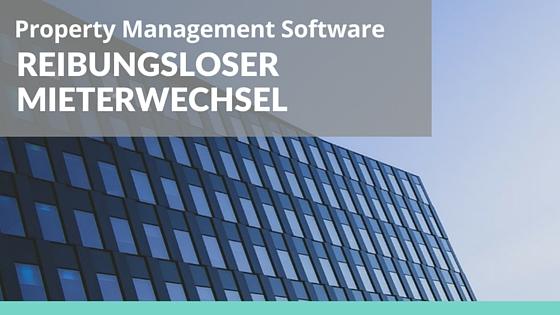 Reibungsloser Mieterwechsel mit Property Management Software