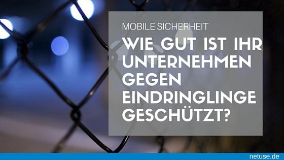 Bild eines Zauns. Text: Mobile Sicherheit