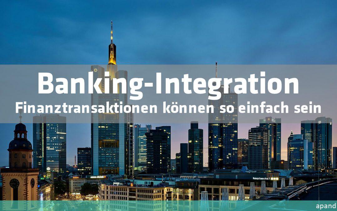 Integration von Transaktionssystemen für den Zahlungsverkehr