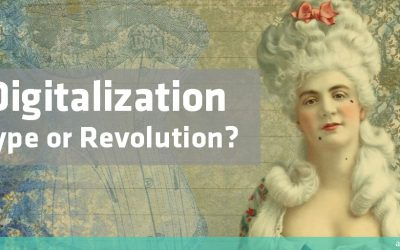Digitalization: Hype or (R)Evolution?